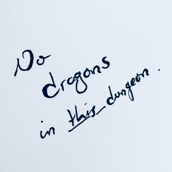 No dragons in this dungeon.